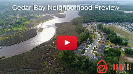 Cedar Bay Neighborhood Preview VIdeo TerraWise Homes